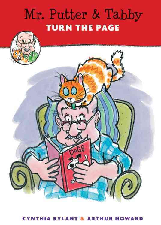Mr. Putter & Tabby Turn the Page By Rylant, Cynthia/ Howard, Arthur (ILT)